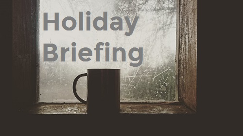 Your holiday morning briefing