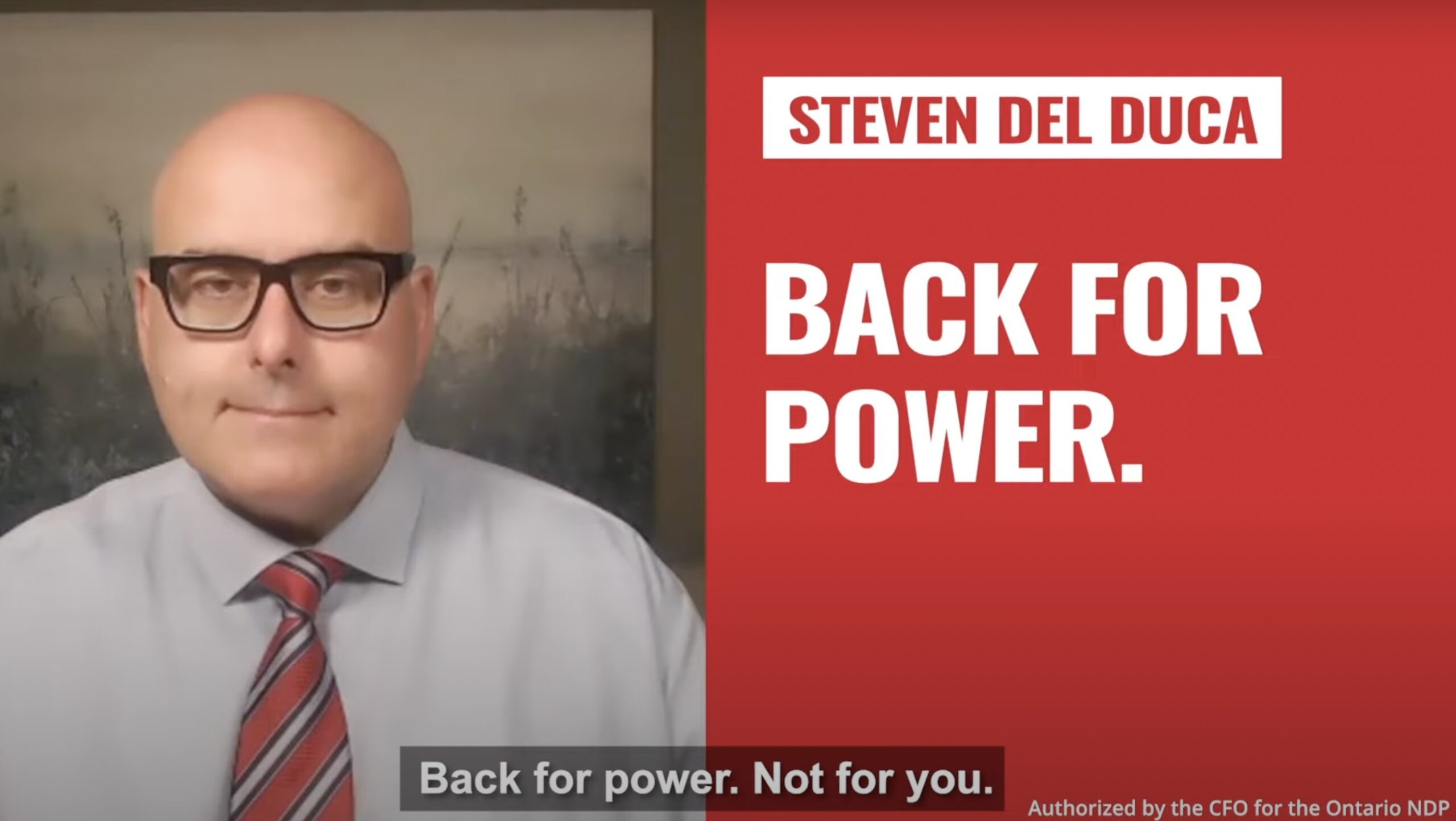 Ontario NDP releases attack ad defining Liberal leader as 'back for power, not for you'